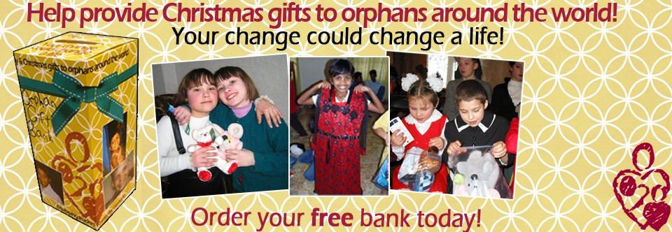 Orphan Gift Bank Request