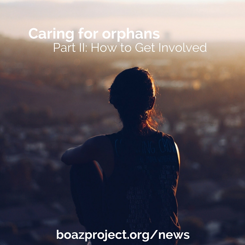 Caring for Orphans: How to Get Involved