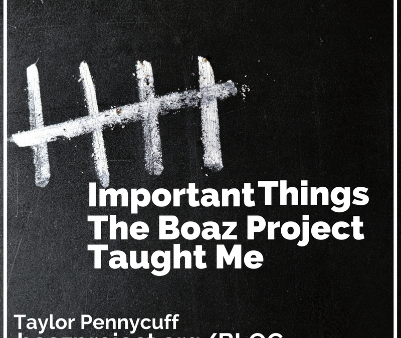Five Important Things The Boaz Project Taught Me