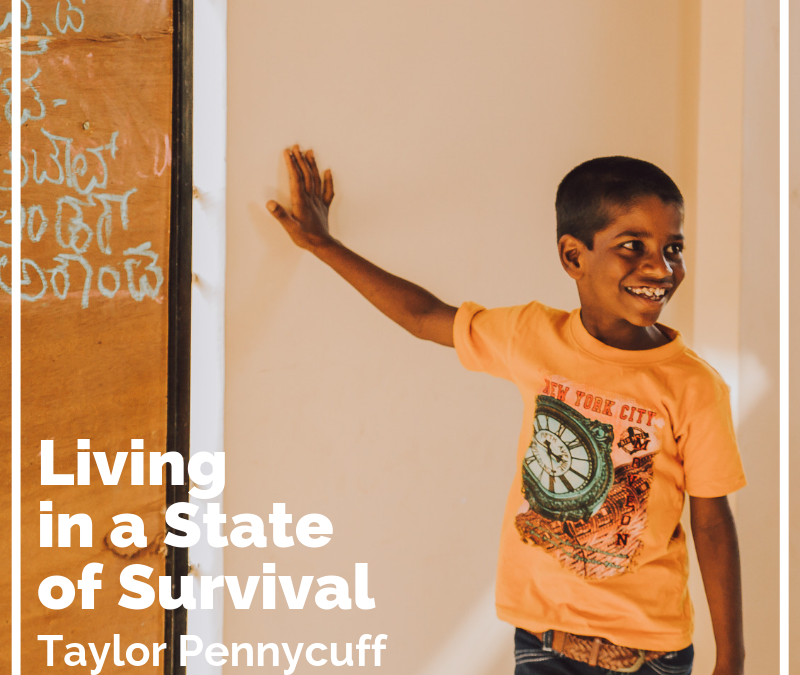 Living in a State of Survival