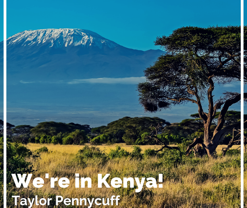We're in Kenya!