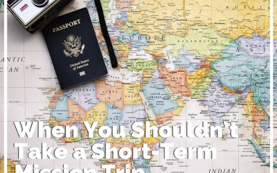When You Shouldn't Take a Short-Term Mission Trip