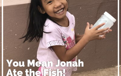 You Mean Jonah Ate the Fish!