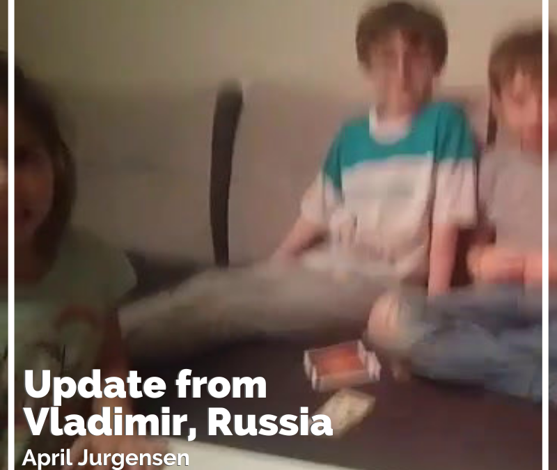 Update from Vladimir, Russia