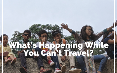What's Happening While You Can't Travel?