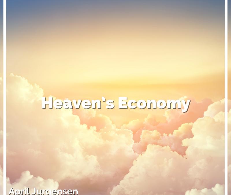 Heaven's Economy