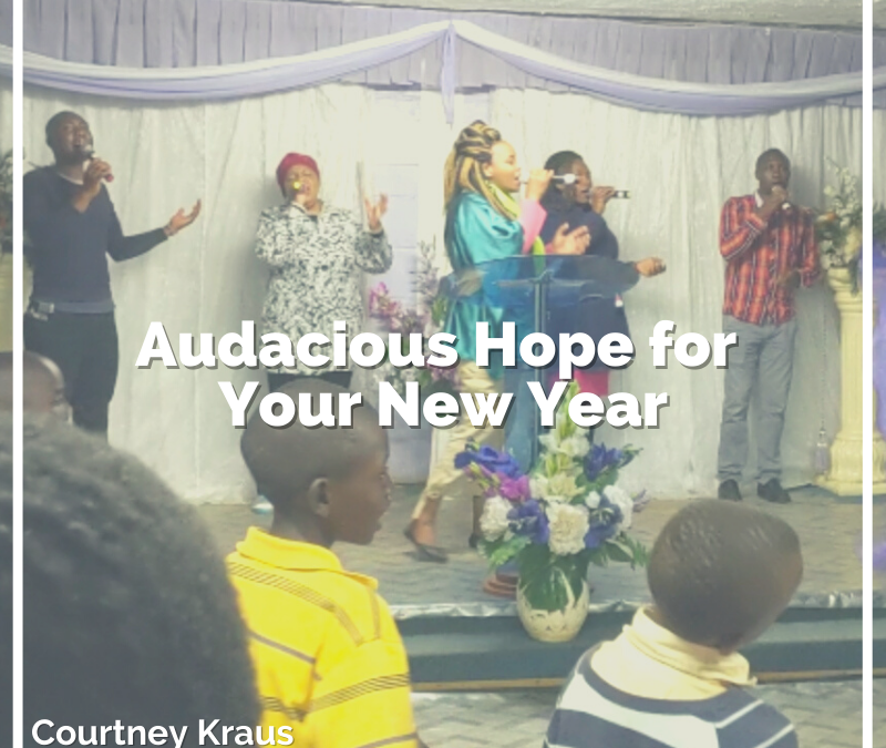 Audacious hope for your new year