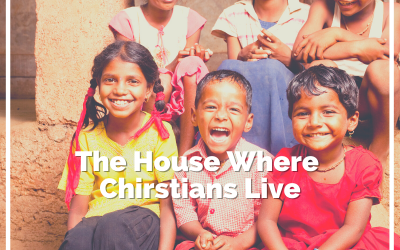 The House Where Christians Live